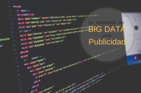 La revolución del Big Data en la Publicidad