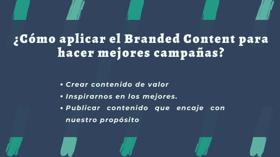 Cómo aplicar Branded Content para hacer mejores campañas