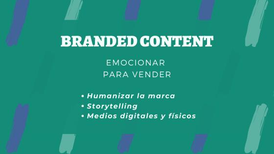Como emocionar para vender con técnicas de Branded Content