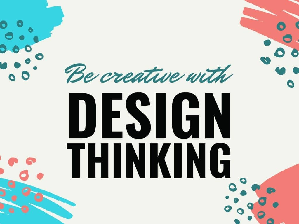 Design Thinking herramienta de Marketing Digital para innovar en productos