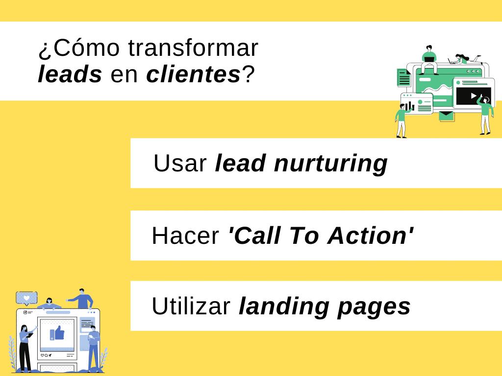 Infografía sobre técnicas para transformar Leads en Clientes