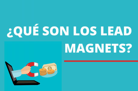 Qué es Lead Magnets