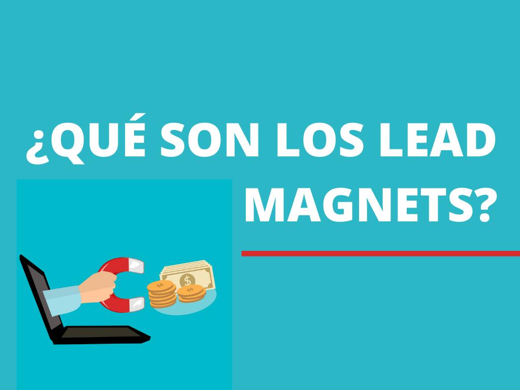 Qué es Lead Magnets