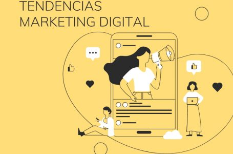 Tendencias y estrategias de Marketing Digital para 2021-2022