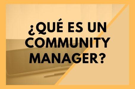 Qué es Community Manager
