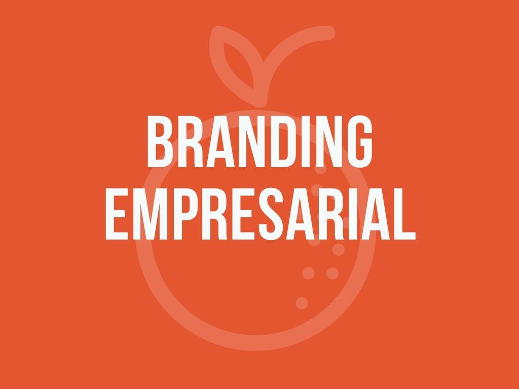 Cómo se hace el Branding de una empresa o marca