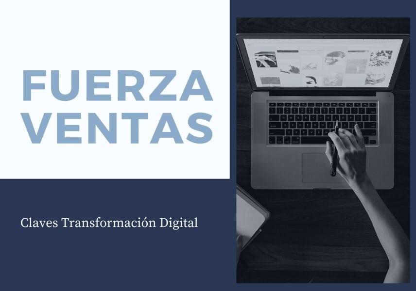 Cómo realizar la transformación digital en la fuerza de ventas
